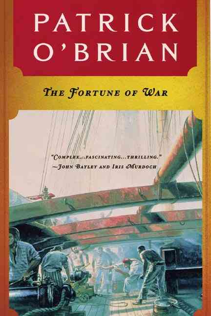 The Fortune of War By O'Brian, Patrick